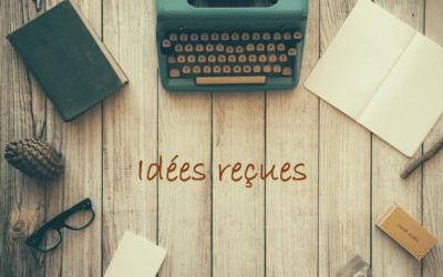 10 idées reçues sur le métier de rédacteur web