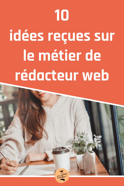 Idées reçues sur le métier de rédacteur web