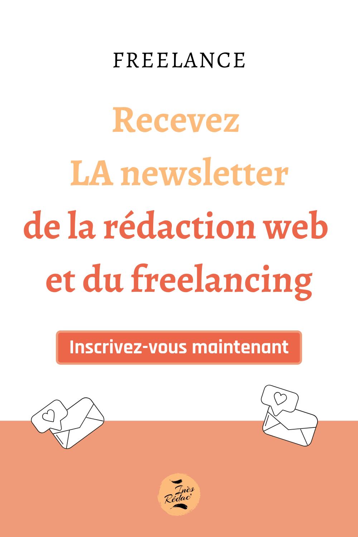 Newsletter spécial rédaction web et freelancing