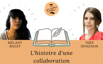 Inès Sivignon et Mélany Bigot : l'histoire d'une collaboration
