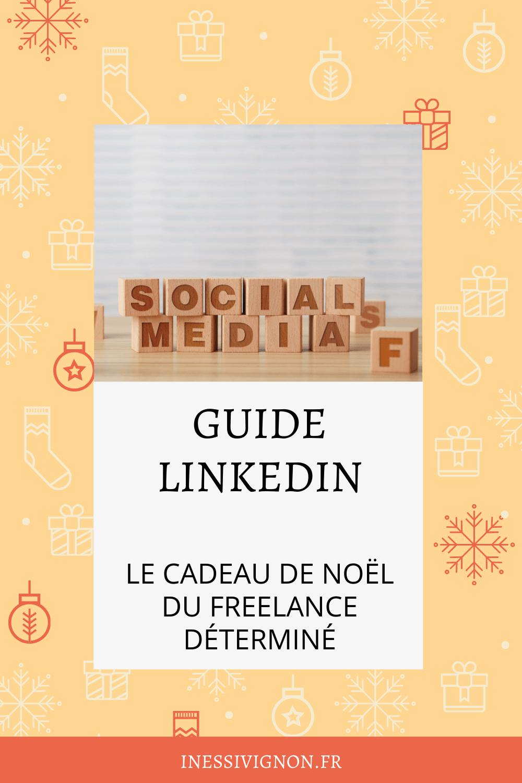 Cadeaux de Noël du freelance guide LinkedIn