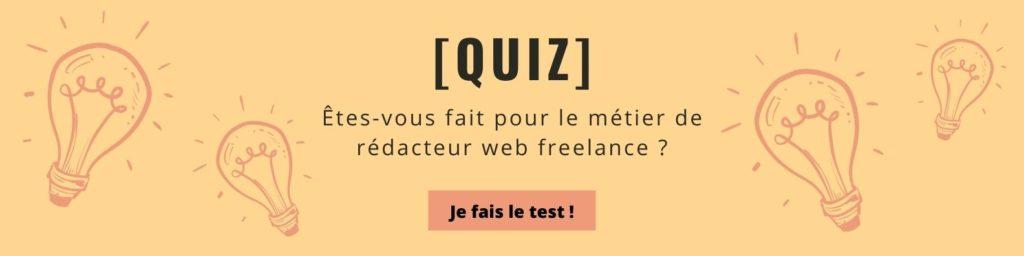 Quiz qualités d'un rédacteur web freelance